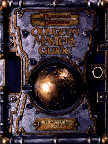 Dungeon Master's Guide: Core Rulebook II v. 3.5 (Dungeons & Dragons d20 System)