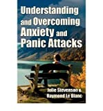 img - for Understanding and Overcoming Anxiety and Panic Attacks. A Guide for You and Your Caregiver. How to Stop Anxiety, Stress, Panic Attacks, Phobia & Agoraphobia Now. (Paperback) - Common book / textbook / text book