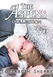 The Aspens Collection (The Aspen Series)
