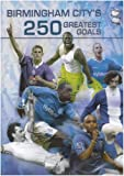 Birmingham City 250 Greatest Goals [DVD] [Reino Unido]