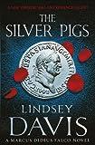 Lindsey Davis The Silver Pigs: (Falco 1)
