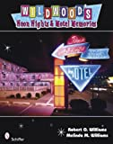 img - for Wildwood's Neon Nights & Motel Memories book / textbook / text book