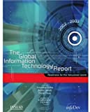 img - for The Global Information Technology Report 2002-2003: Readiness for the Networked World (Economics) book / textbook / text book