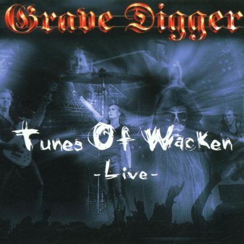 Tunes of Wacken Live by GRAVE DIGGER (2002-03-25)