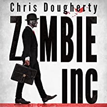 Zombie, Inc. Audiobook by Chris Dougherty Narrated by Jon Specht