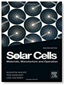 Solar Cells, Second Edition: Materials, Manufacture and Operation