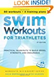 Swim Workouts for Triathletes: Practi...