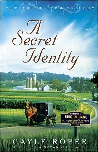 A Secret Identity (The Amish Farm Trilogy Book 2)