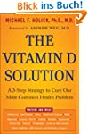 The Vitamin D Solution: A 3-Step Stra...