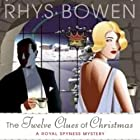 The Twelve Clues of Christmas: A Royal Spyness Mystery (       UNABRIDGED) by Rhys Bowen Narrated by Katherine Kellgren