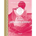 Chic, nos desserts prfrs !