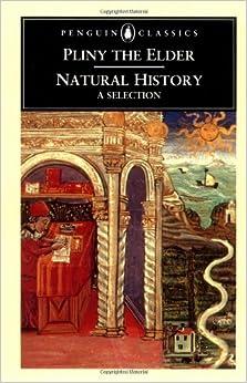 Pliny The Elder Natural History Amazon