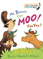 Mr. Brown Can Moo! Can You? (Bright & Early…