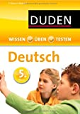 Wissen - Üben - Testen: Deutsch 5. Klasse: Ideal zur Vorbereitung auf Klassenarbeiten. Für Gymnasium und Gesamtschule
