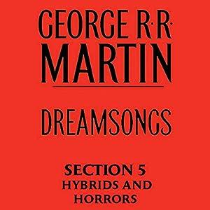 Dreamsongs, Section 5 Audiobook