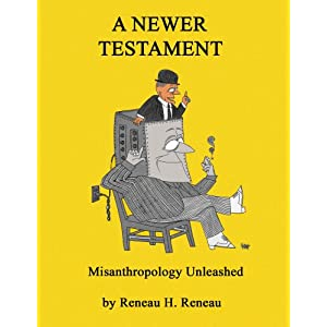 A Newer Testament: Misanthropology Unleashed