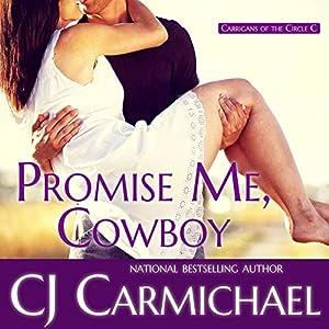 Promise Me, Cowboy Audiobook