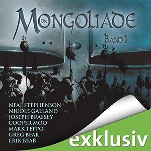 Die Mongoliade (The Foreworld Saga 1) Hörbuch