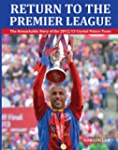 Return to the Premier League: The Rem...