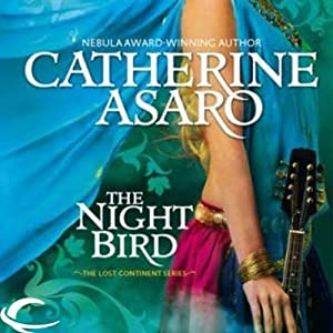 The Night Bird: Lost Continent, Book 5 | [Catherine Asaro]
