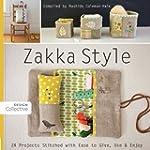 Zakka Style: 24 Projects Stitched wit...