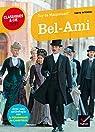 Bel Ami, suivi d'une anthologie sur le personnage de l'ambitieux par Saïd