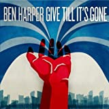 Ben Harper Give Till It's Gone by Harper, Ben (2011) Audio CD