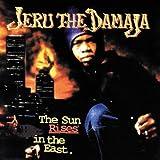 Sun Rises in the East ~ Jeru The Damaja