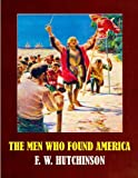 img - for The Men Who Found America (Illustrated) book / textbook / text book