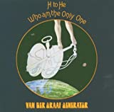 H To He Who Am The Only One By Van Der Graaf Generator (2005-05-30)