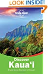 Lonely Planet Discover Kauai 2nd Ed.:...