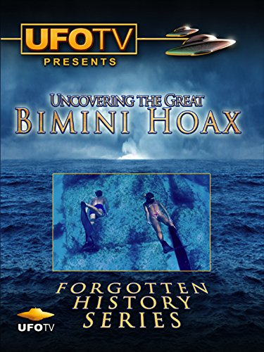 UFOTV Presents The Great Bimini Hoax