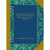 Historia General Del Perú: Ó, Commentarios Reales De Los Incas, Volume 1