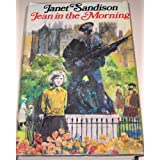 Jean in the Morningby Jane Duncan (Writing...