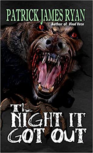 {Review} The Night It Got Out by Patrick James Ryan