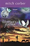 img - for Weather's Feather by Corber, Mitch (2013) Paperback book / textbook / text book