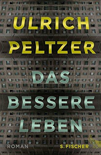 Das bessere Leben: Roman hier kaufen