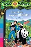 """Afficher """"La Cabane magique n° 43 Un Reguge pour les pandas"""""""