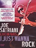 Satriani, Joe - Live in Paris: I Just Wanna Rock