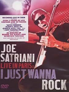 Satriani, Joe - Live in Paris: I Just Wanna Rock