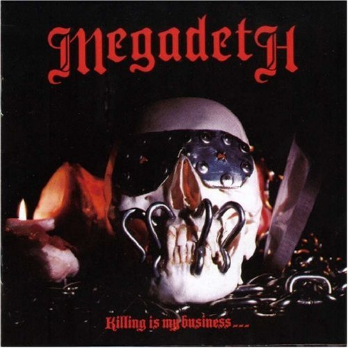 Killing Is My Business...And Business Is Good! [Vinyl] by Megadeth