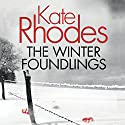 The Winter Foundlings Audiobook by Kate Rhodes Narrated by Charlotte Strevens