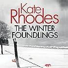 The Winter Foundlings Hörbuch von Kate Rhodes Gesprochen von: Charlotte Strevens