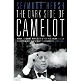 The Dark Side of Camelotby Seymour Hersh