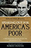 Speaking Out for America's Poor: A Millionaire Socialist in the Progressive Era