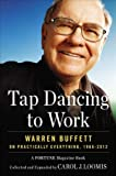 img - for Tap Dancing to Work: Warren Buffett on Practically Everything, 1966-2012: A Fortune Magazine Book book / textbook / text book