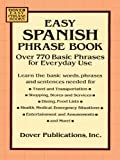 img - for Easy Spanish Phrase Book: Over 770 Basic Phrases for Everyday Use (Dover Large Print Classics) book / textbook / text book