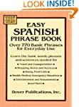 Easy Spanish Phrase Book: Over 770 Ba...