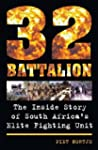 32 Battalion: The Inside Story of Sou...