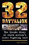 32 Battalion: The Inside Story of Sou...